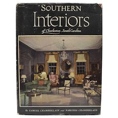"c1956 ""Southern Interiors of Charleston, South Carolina"" Hardcover Book by Samuel & Narcissa Chamberlain"
