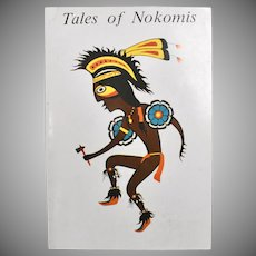 Tales of Nokomis Native American Folk Tales American Indian Culture Softcover Book Author Patronella Johnson