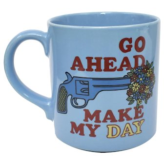 """Mt Clemens Pottery """"Go Ahead Make My Day"""" Blue Dirty Harry Movie Quote Coffee Mug"""