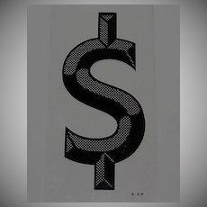 Vintage Black Op Art Dollar Marquee Sign