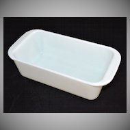 Pyrex ~ White Milk Glass Bread Loaf/Baking Pan
