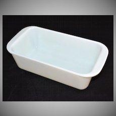 Pyrex ~ White Milk Glass Bread Loaf/Baking Pan