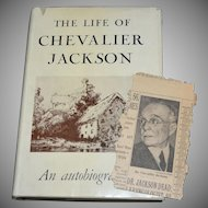 The Life of Chevalier Jackson An Autobiography Hardcover Book w/ Dust Jacket + BONUS Newspaper Obituary