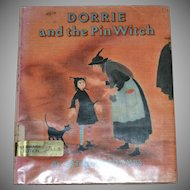 1989 Dorrie and the Pin Witch First Edition Hardcover Book