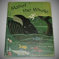 1958 'Mabel the Whale' Children's Hardcover Book