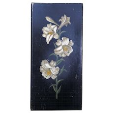 Victorian botanical painted wood panel with lilies late 19th century