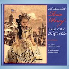 The Remarkable Rose Percy - Duty's Most Faithful Child (2nd Edition)