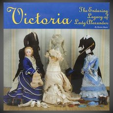 Victoria, The Enduring Legacy of Lady Alexander by Denise Buese