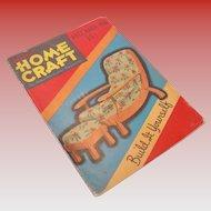 Vintage Popular Home Craft Magazine December 1936