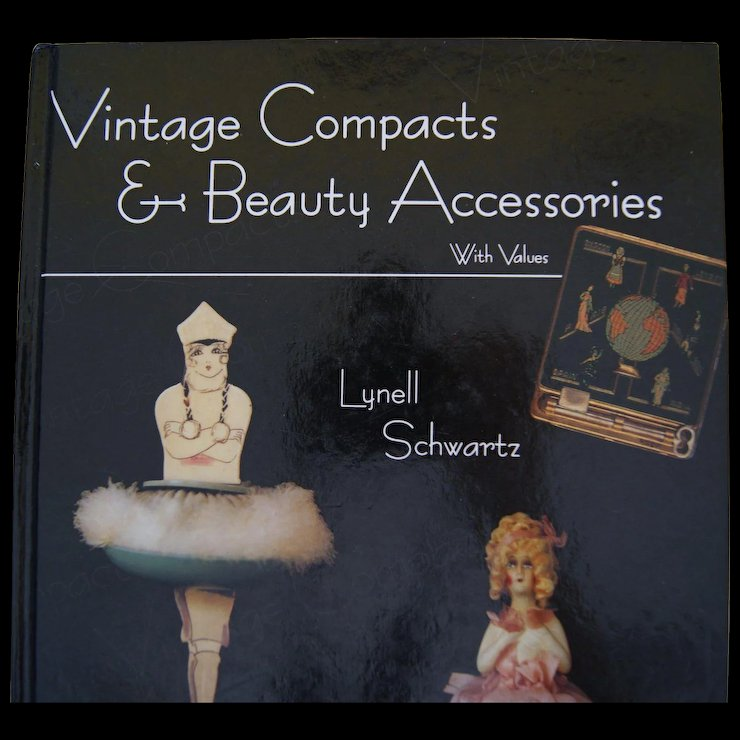 Vintage Compacts & Beauty Accessories Book by Lynell Schwartz * A ...