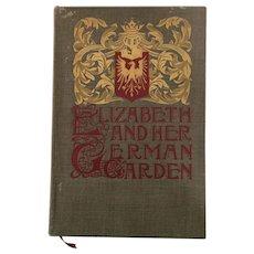 Elizabeth And Her German Garden-by Elizabeth Von Arnim, Illustrated by Alberta Hall 1901 - Red Tag Sale Item