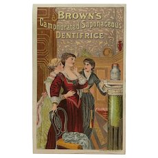 Trade Card- Browns Camphorated Saponaceous Dentifrice