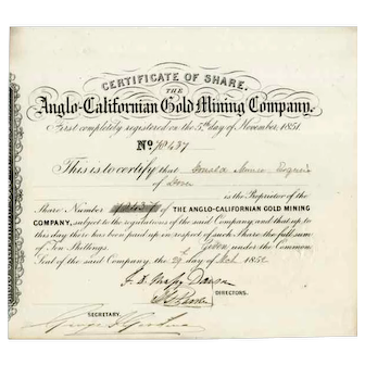 1852 Anglo-Californian Gold Mining Stock Certificate