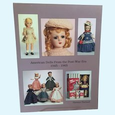 American Dolls from the Post-War Era 1945-1965 by Florence Theriault Reference Book