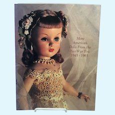 More American Dolls from the Post-War Era 1945-1965 by Cynthia Gaskill Reference Book