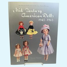 Mid-Century American Dolls 1945-1965 by Florence Theriault Reference Book