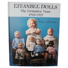 Effanbee Dolls the Formative Years 1910-29 by Schoonmacker