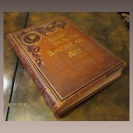 Antique Art Book, Recent Ideals Of American Art, 1890