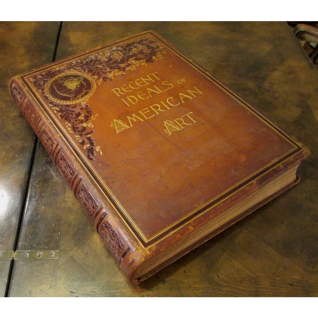 Antique Art Book, Recent Ideals Of American Art, 1890 ...