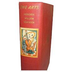 The Arts Written & Illustrated by Hendrik Van Loon 1937