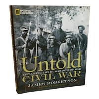 The Untold Civil War by Robertson