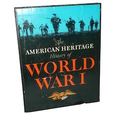 History of WW I by The American Heritage+