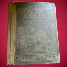 1914 TheHolton-Curry Reader--First Reader