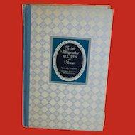 1929 Electric Refrigerator Recipes and Menus Hardcover Book
