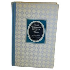1929 Electric Refrigerator Recipes and Menus Hardcover Book