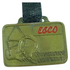 Vintage Esco Heavy Equipment Advertising Watch Fob Shovels & Loaders