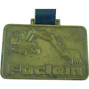 Vintage Proclain Heavy Equipment Advertising Watch Fob Shovels & Loaders