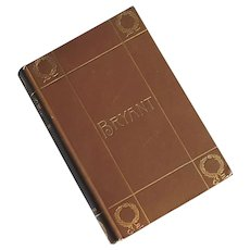 Antique Cloth Bound Edition Of Bryant's Complete Poems, Published 1899