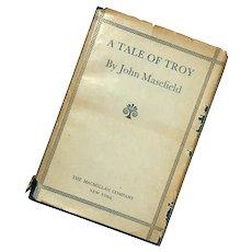 A Tale Of Troy By John Masefield, 1932