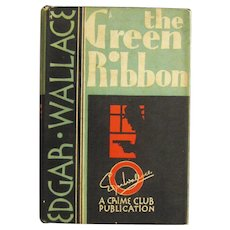"A 1930 Crime Novel ""The Green Ribbon"" by Edgar Wallace"
