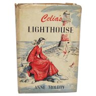 """Celia's Lighthouse"" by Anne Molloy and illustrated by Ursula Koering"