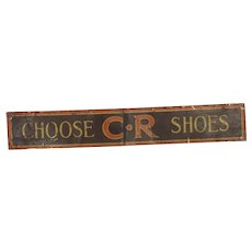 Vintage Original Choose C. R Shoes Tin Advertising Sign
