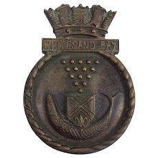 HMS Whitesand Bay 1945 Frigate Bronze Ships Boat Badge