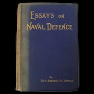 Essays On Naval Defence By Vice-Admiral P.H.Colomb 1899