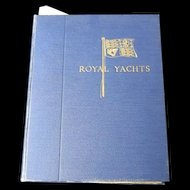 Royal Yachts By C. M. Gavin, Limited To 1000