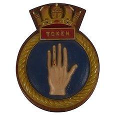 HMS Token (P328) Wood Mounted Metal Submarine Badge
