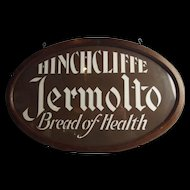 1940's Hinchcliffe Jermolto Bread Milk Glass Advertising Sign