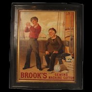 Advertising Sign For Brooks Sewing Machine Cotton Circa 1900