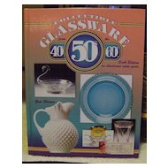 Collectible Glassware from the 40'4, 50's, 60's Reference Book