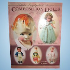 Autographed Collector's Encyclopedia of American Composition Dolls, 1900 - 1950 by Ursula R. Mertz