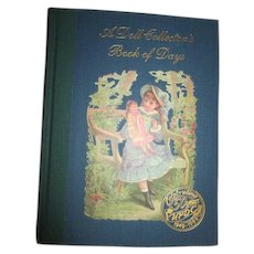 """UFDC 50th Anniversary book entitled, """"A Doll Collector's Book of Days"""""""