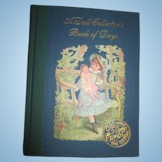 "UFDC 50th Anniversary book entitled, ""A Doll Collector's Book of Days"""