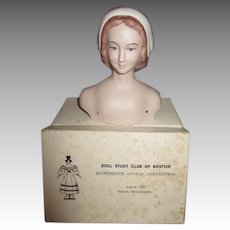 "1967 Doll Convention ""Ye Boston Maid,"" Bisque Shoulder Head"