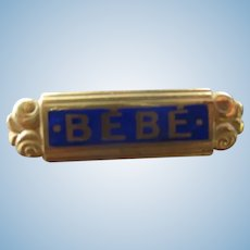 Bebe Pin for Your French Antique Doll
