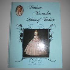 Madame Alexander's Ladies of Fashion book by Margaret Uhl