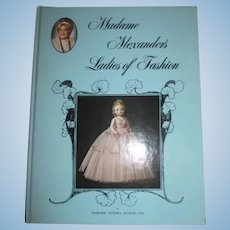 Madame Alexander's Ladies of Fashion book by Margaret Uhl